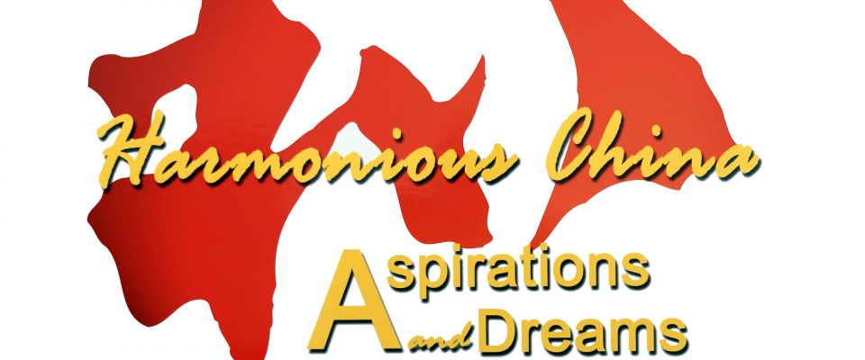 Harmonious China – Aspirations and Dreams